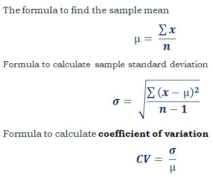 formula C<sub>v</sub> = Standard Deviation / Mean to find coefficient of variation