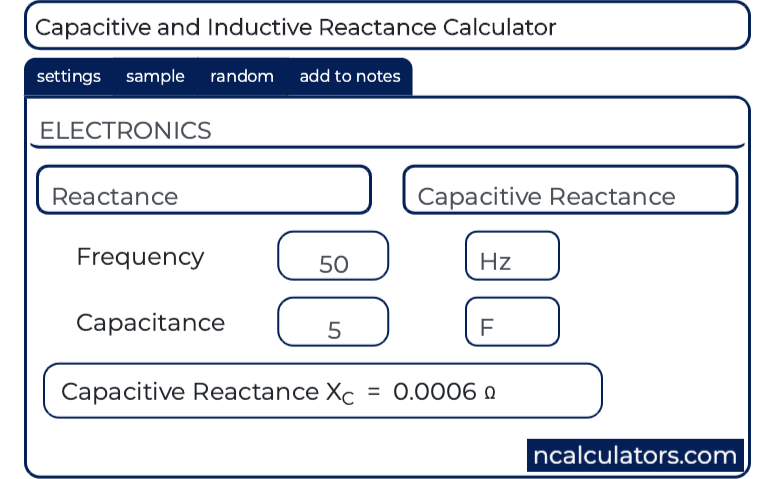 Capacitive and Inductive Reactance Calculator