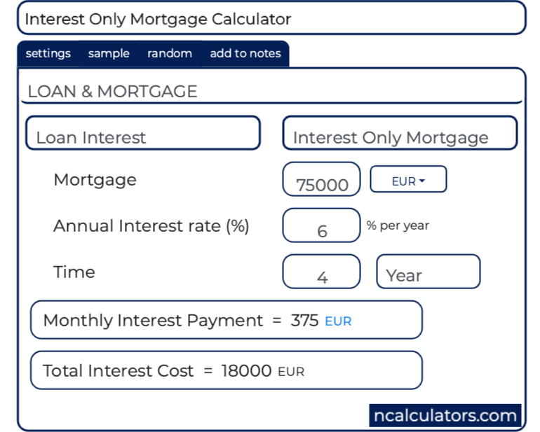 Interest Only Mortgage Calculator