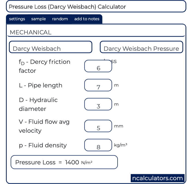 Pressure Loss (Darcy Weisbach) Calculator